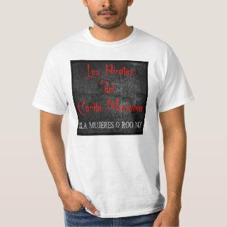 Los Piratas (numero quatro) Tshirt