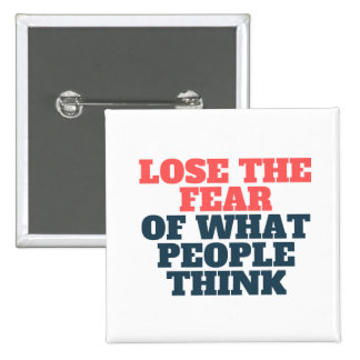 Lose the Fear Inspirational Quote Square Button