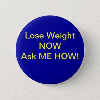 Lose Weight 6 Cm Round Badge