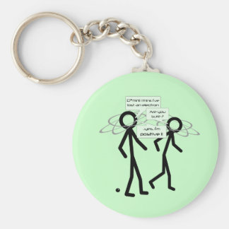Losing An Electron joke - keychain