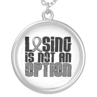 Losing Is Not An Option Brain Cancer Silver Plated Necklace