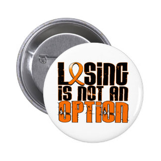 Losing Is Not An Option Multiple Sclerosis 6 Cm Round Badge