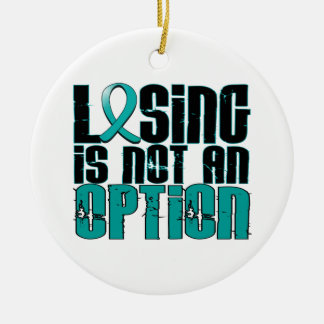 Losing Is Not An Option Ovarian Cancer Christmas Ornament
