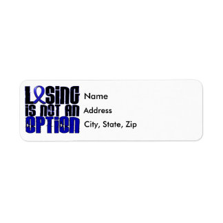 Losing Is Not An Option Rectal Cancer Return Address Label