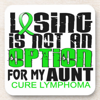 Losing Not Option Lymphoma Aunt Beverage Coaster