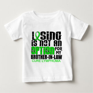Losing Not Option Lymphoma Brother-In-Law Shirt