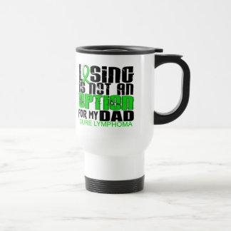 Losing Not Option Lymphoma Dad Mug