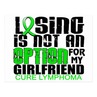 Losing Not Option Lymphoma Girlfriend Postcard