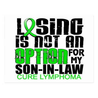Losing Not Option Lymphoma Son-In-Law Postcard