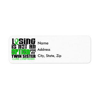 Losing Not Option Lymphoma Twin Sister Return Address Label