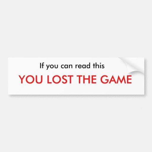 Losing the Game Bumper Sticker