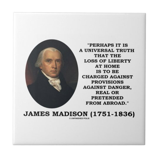 Loss Liberty At Home Against Danger Madison Quote Small Square Tile
