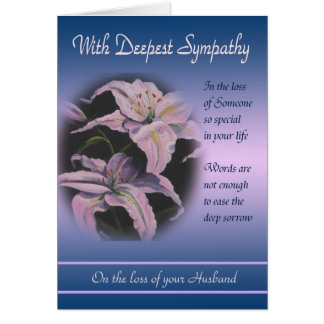 Loss of Husband - With Deepest Sympathy Greeting Cards
