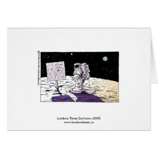 Lost Astronaut Funny Greeting Card Greeting Card