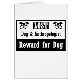 Lost Dog Anthropologist Card