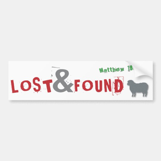 Lost & Found Christian parable bumper sticker