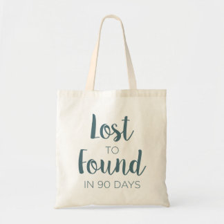 Lost to Found in 90 Days Logo Budget Tote Bag