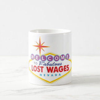 Lost Wages Coffee Mug
