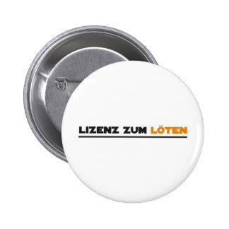 löten 6 cm round badge