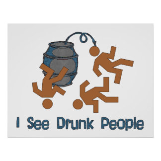 Lots Of Drunk People Poster