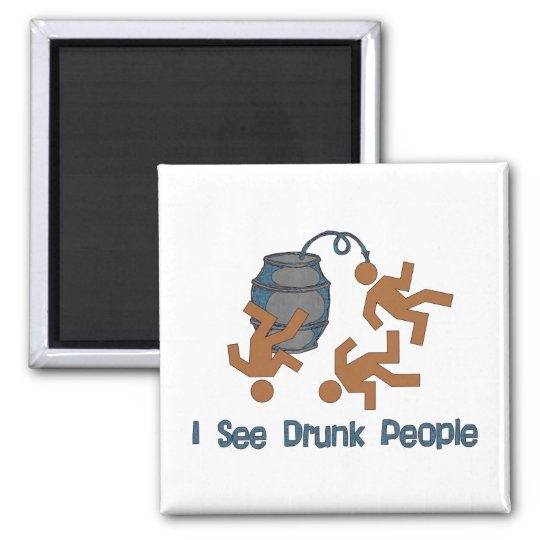 Lots Of Drunk People Square Magnet