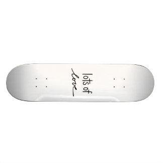 Lots of Love Skate Board