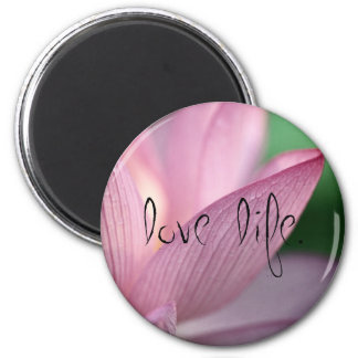 Lotus, Love Life Magnet