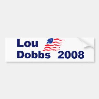 Lou dobbs 2008 car bumper sticker