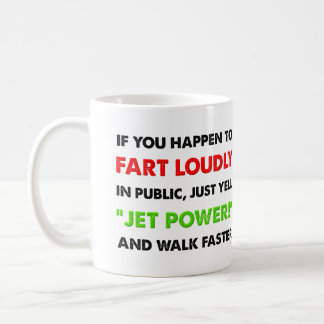 Loud Fart Jet Power Funny Mug