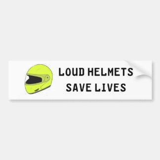 Loud Helmets Save Lives Bumper Sticker