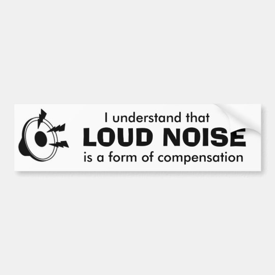 loud music bumper sticker