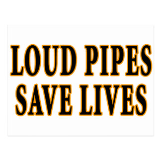 Loud Pipes Save Lives Post Card