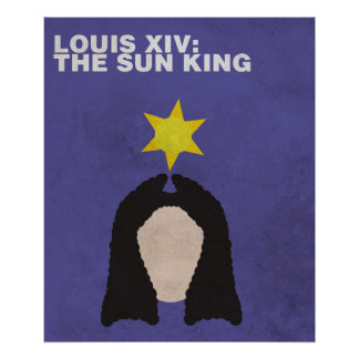 Louis XIV:Minimalist Historical Figures Poster