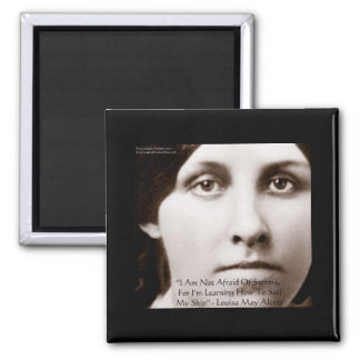 """Louisa May Alcott """"Learning To Sail"""" Wisdom Gifts Square Magnet"""
