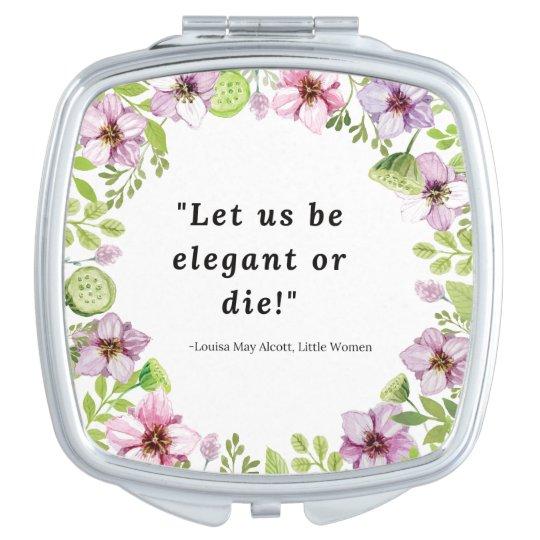 Louisa May Alcott, Little Women Quote Makeup Mirrors