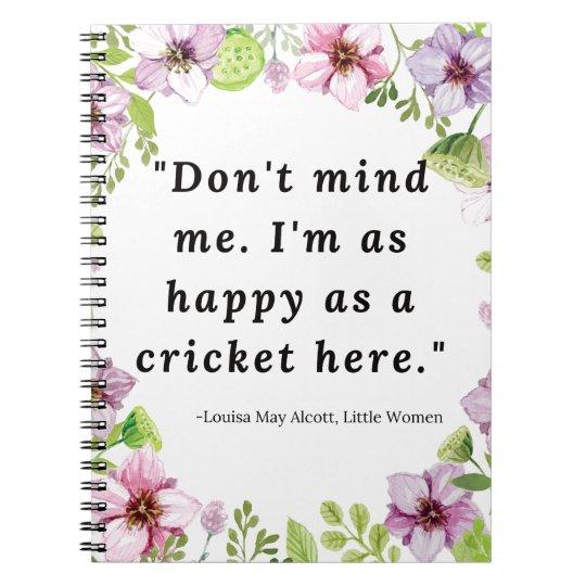 Louisa May Alcott, Little Women Quote Spiral Notebook