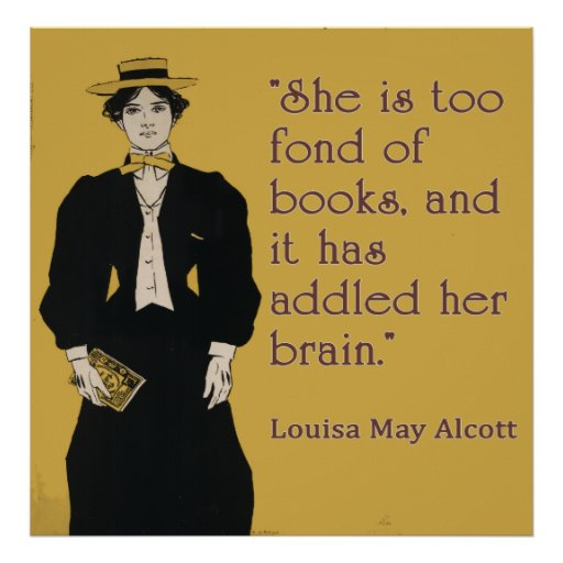 Louisa May Alcott quote for book-loving women Poster