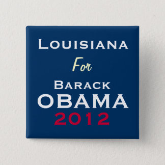 LOUISIANA For OBAMA 2012 Campaign Button