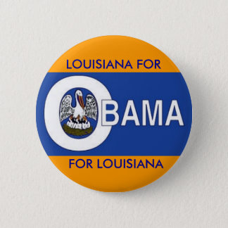 LOUISIANA FOR OBAMA Button