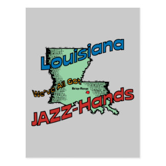 Louisiana LA US Motto We ve All Got Jazz Hands Post Card