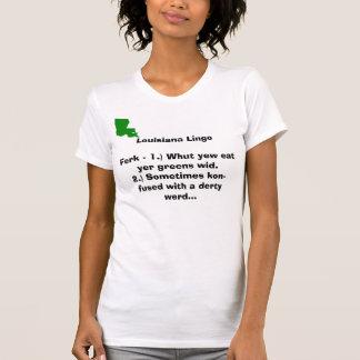Louisiana Lingo Ferk - 1.) Whut yew e... T-Shirt