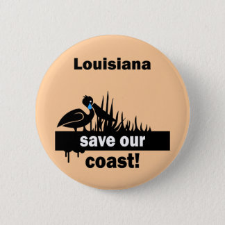 Louisiana save our coast 6 cm round badge