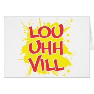 Louisville, Kentucky Lou Uh Ville Louie Ville KY Greeting Card