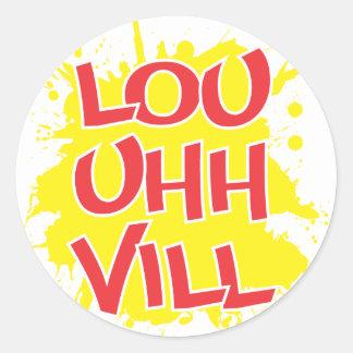 Louisville, Kentucky Lou Uh Ville Louie Ville KY Round Sticker
