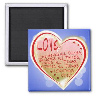 LOVE 1 Corinthians 13 :7 ESV BEARS ALL THINGS Square Magnet