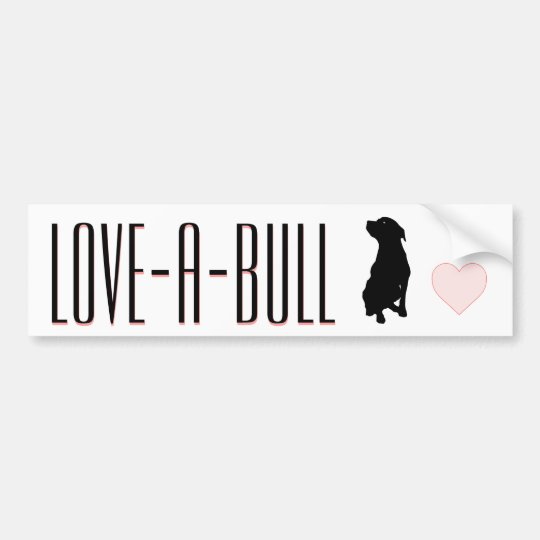 Love-A-Bull Pitbull Bumper Sticker