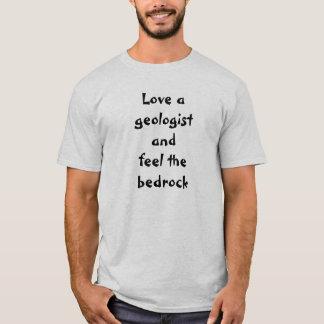 Love a geologist T-Shirt