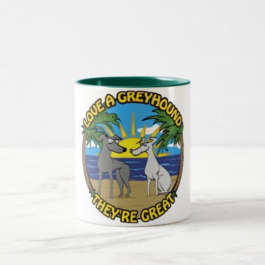 LOVE A GREYHOUND THEY'RE GREAT Two-Tone COFFEE MUG