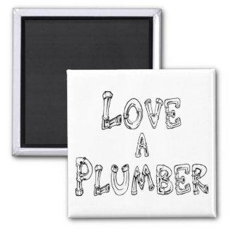 Love a Plumber Refrigerator Magnet