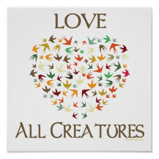 Love All Creatures Poster